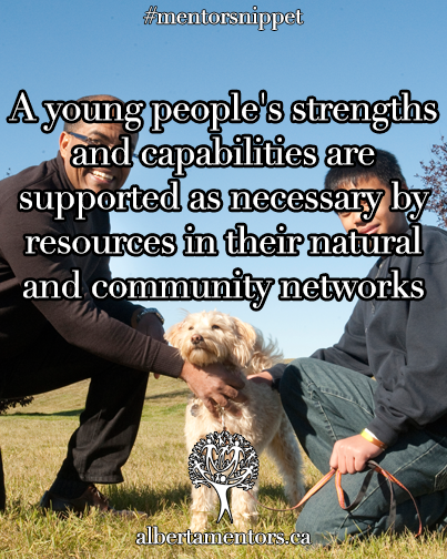 A young people's strengths and capabilities are supported as necessary by resources in their natural and community networks