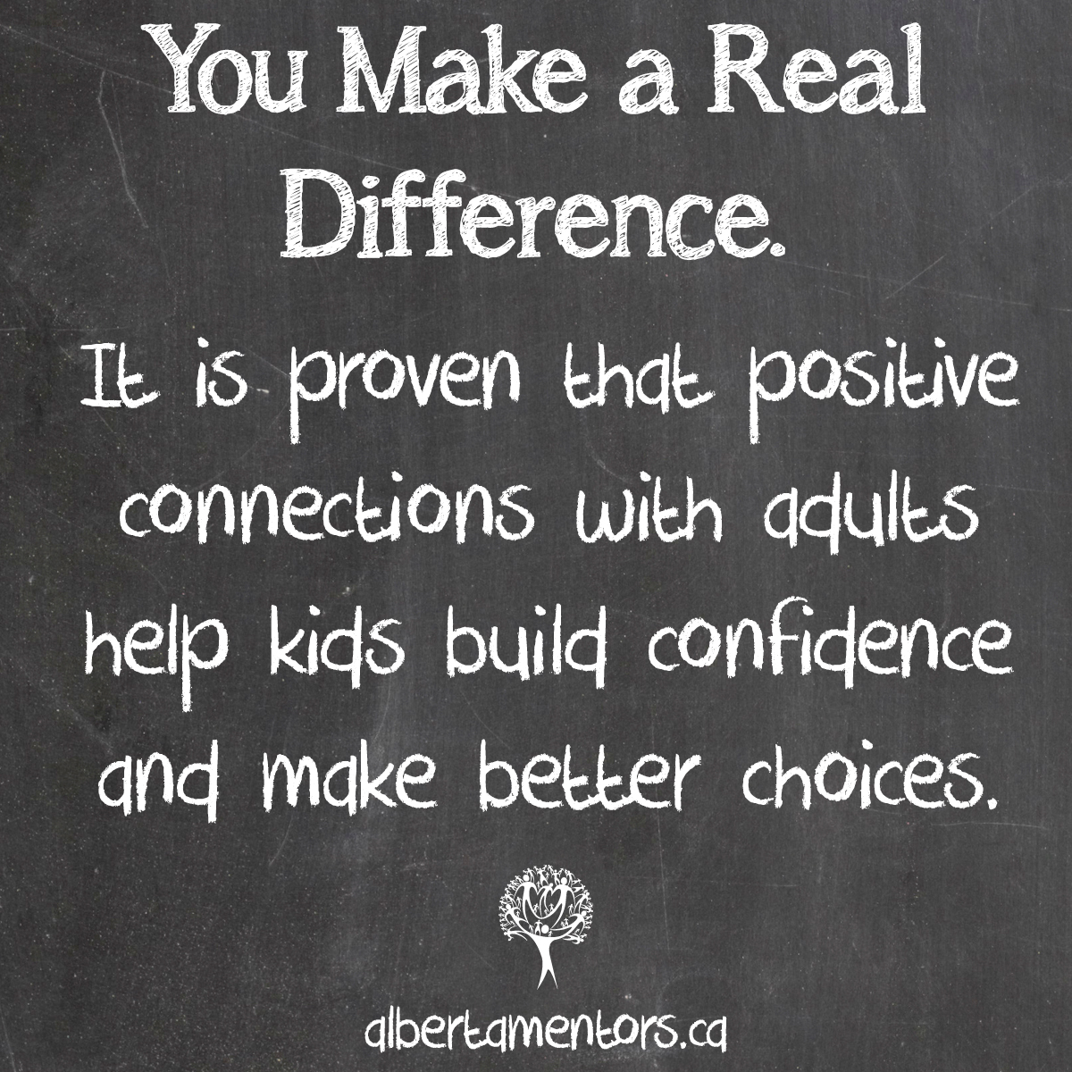 You Make a Real Difference