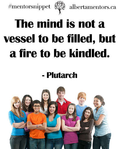 The mind is not a vessel to be filled, but a fire to be kindled. - Plutarch