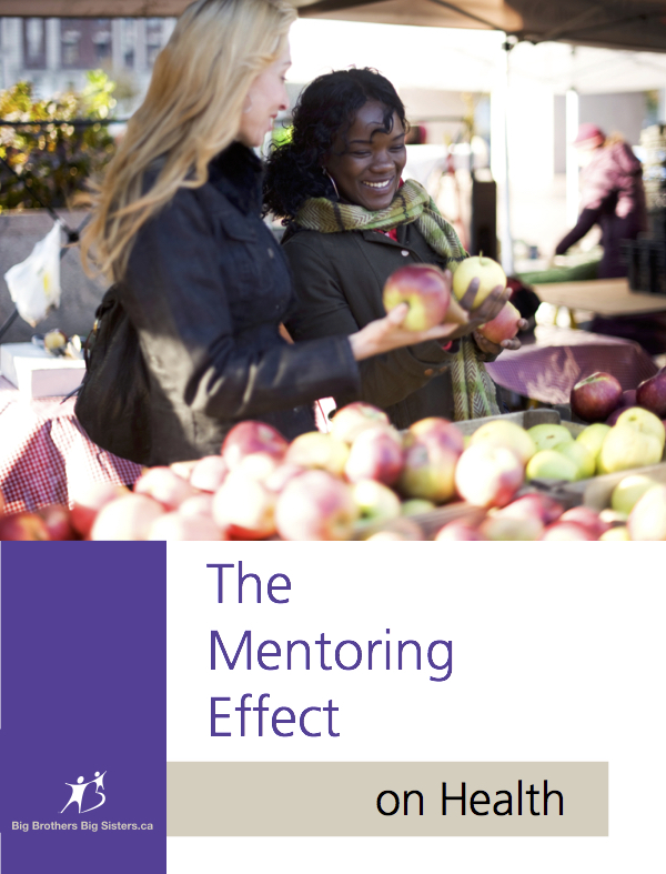 Mentoring Effect on health - Big Brothers Big Sisters of Canada