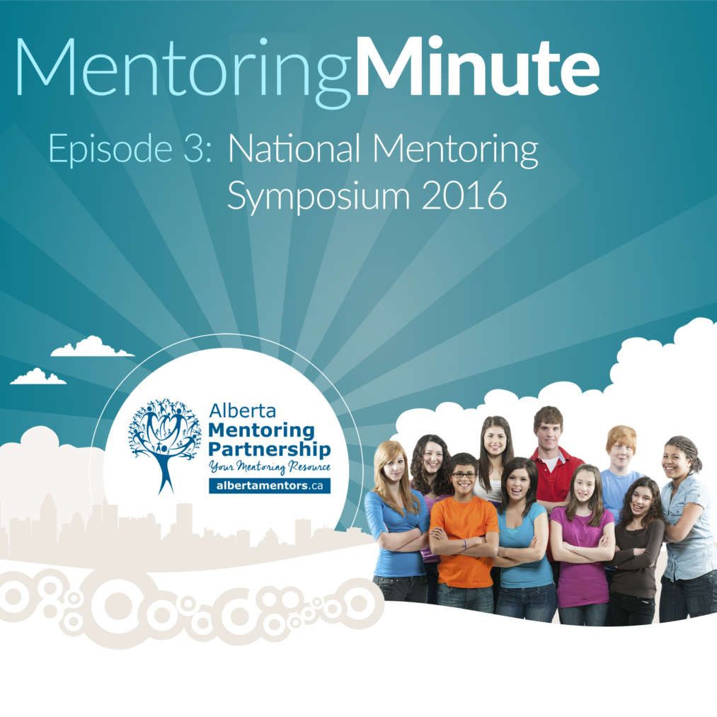 Episode 3 - National Mentoring Symposium 2016 Mentoring Minute