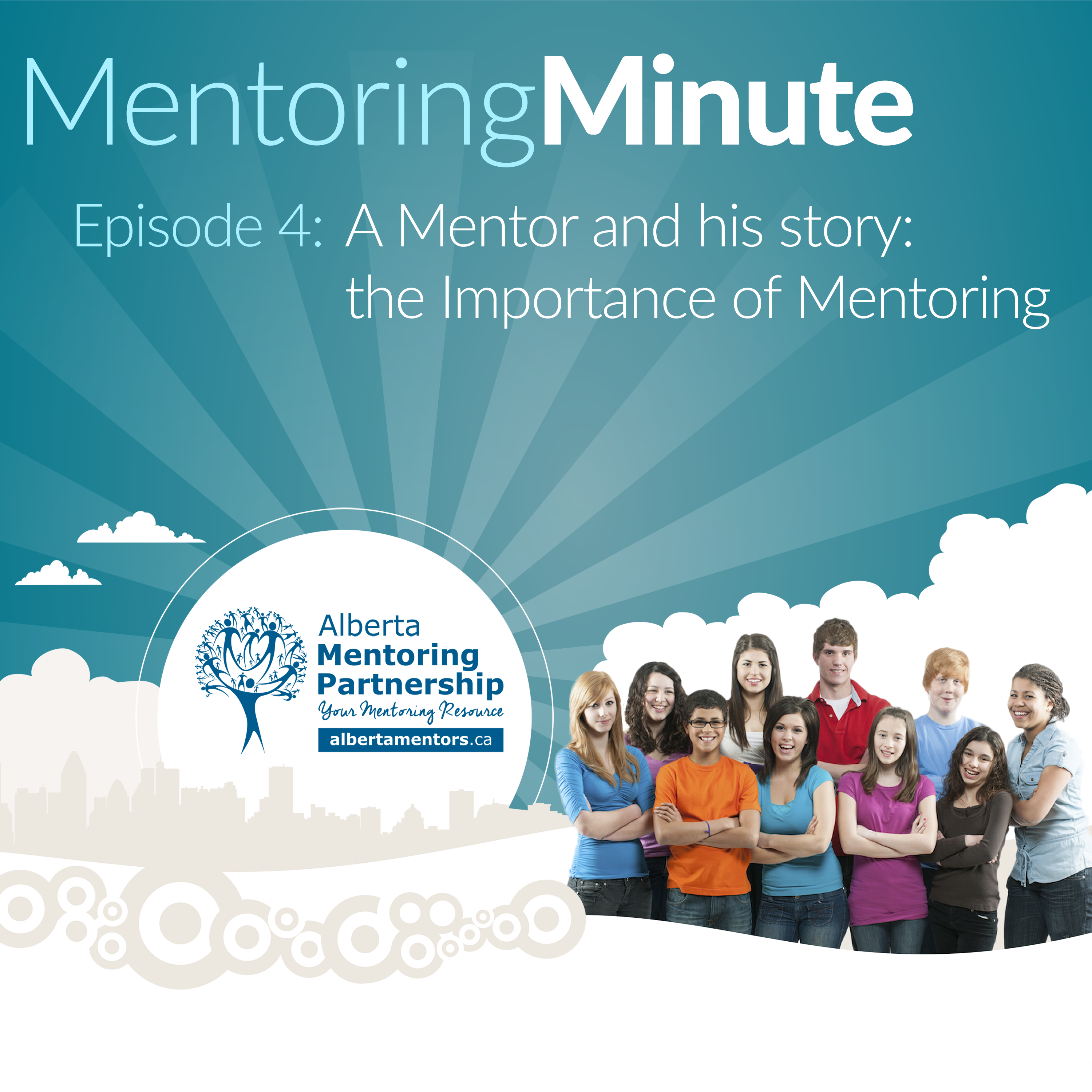 episode-4-a-mentor-and-his-story-the-importance-of-mentoring-mentoringminute