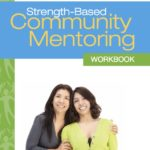 Strength-Based Community Mentoring Workbook