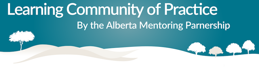 Learning Community of Practice - Alberta Mentoring Partnership