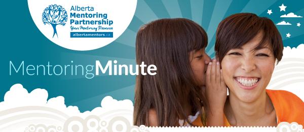 MentoringMinute Newsletter - Alberta Mentoring Partnership