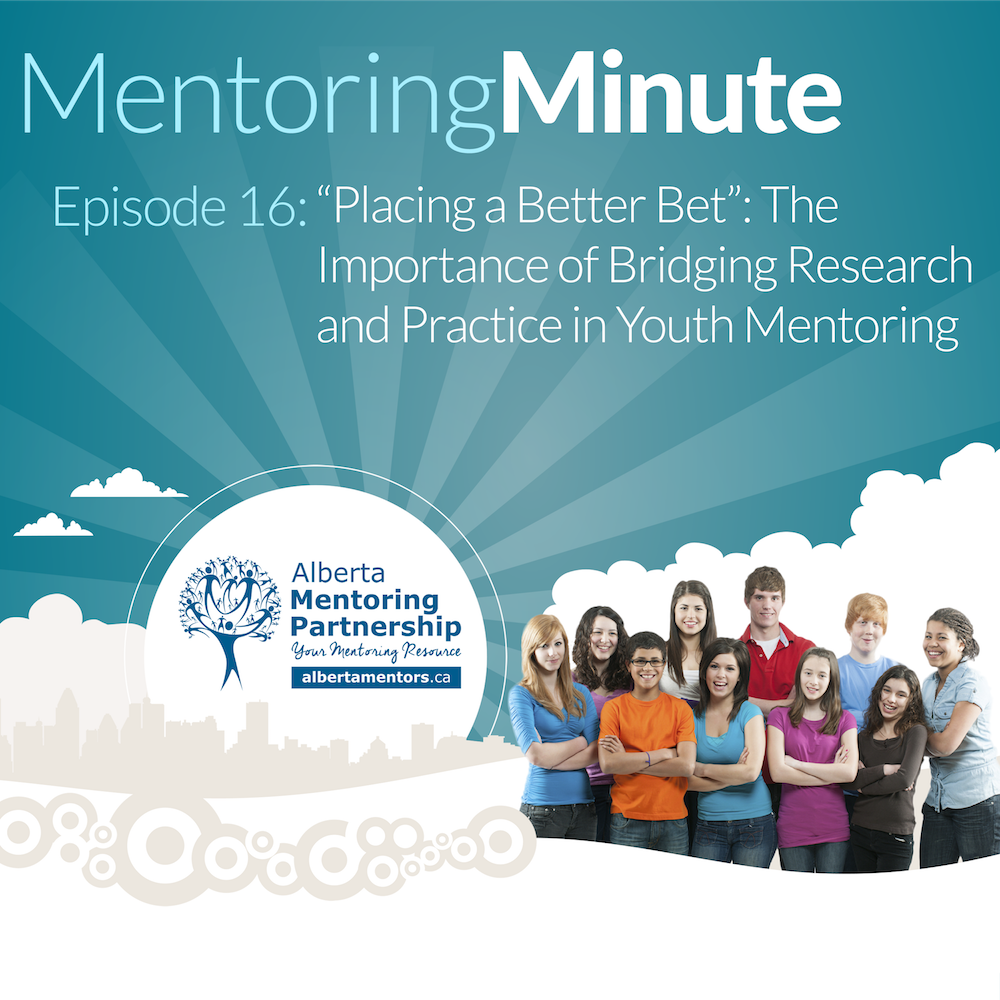 Episode 16 - The Importance of Bridging Research and Practice in Youth Mentoring