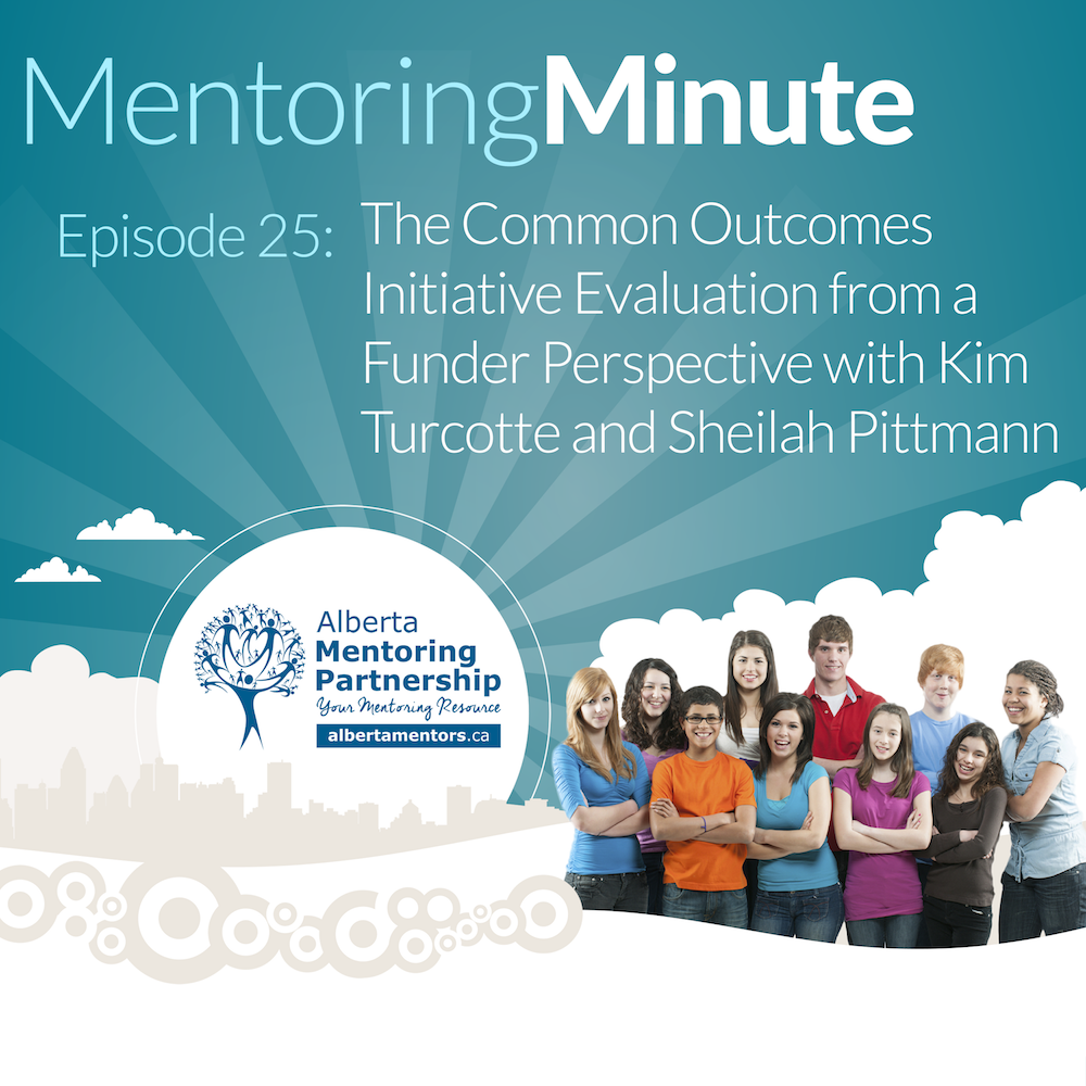 The Common Outcomes Initiative Evaluation from a Funder Perspective with Kim Turcotte and Sheilah Pittmann