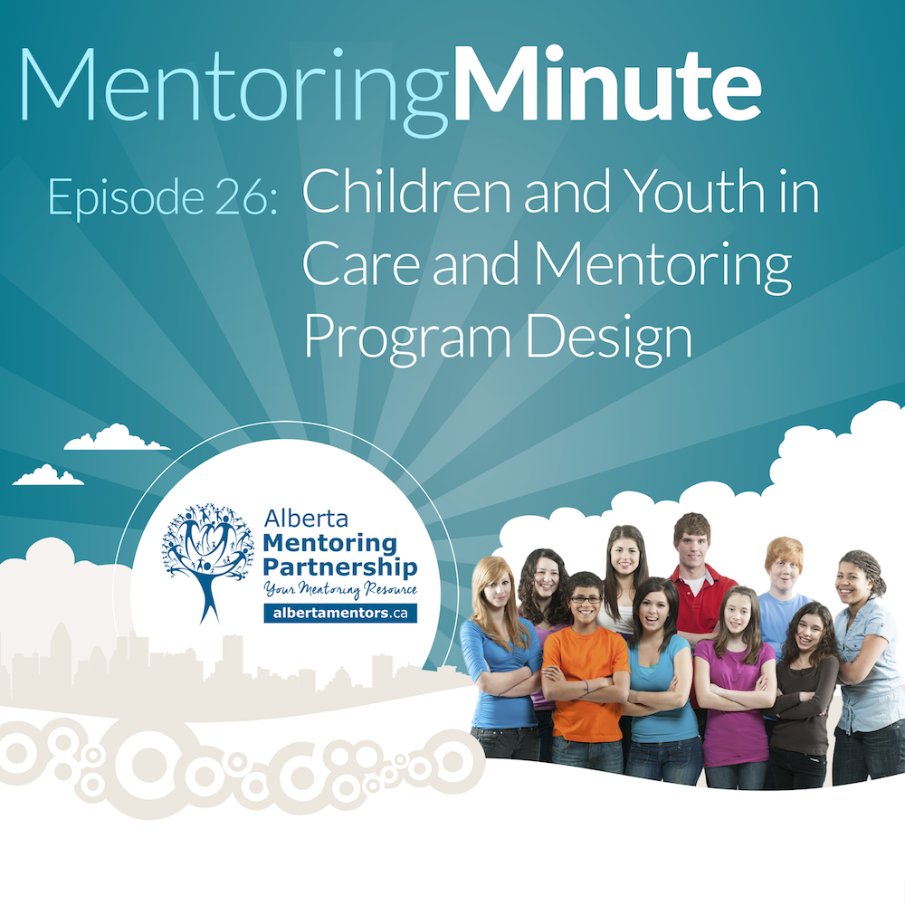 Children and Youth in Care and Mentoring Program Design - Episode 26