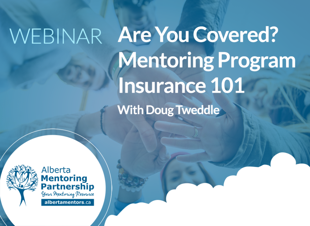 Mentoring Program Insurance 101 With Doug Tweddle Webinar