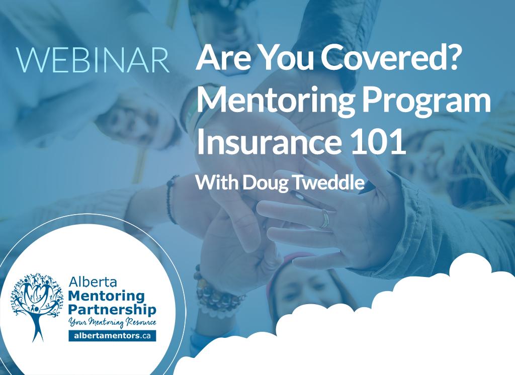 Mentoring Program Insurance 101 With Doug Tweddle Webinar
