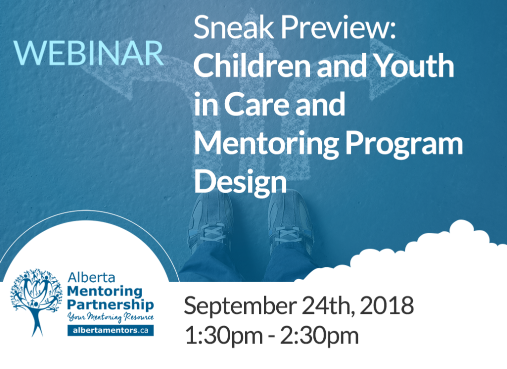 Sneak Preview Children and Youth in Care and Mentoring Program Design